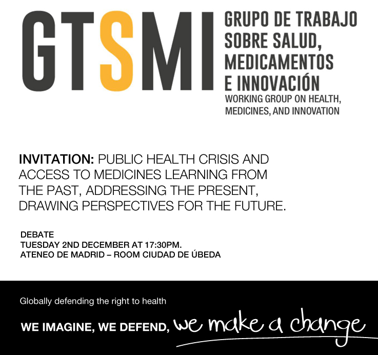 Event – Public Health Crisis and Access to medicines. Madrid Ateneo -2nd December 17:30 – Registration here