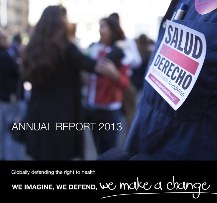 Annual Report 2013 Salud por Derecho