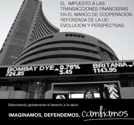 Salud por Derecho y Economistas Frente a la Crisis analizan la evolución y perspectivas del Impuesto a las Transacciones Financieras en un nuevo informe
