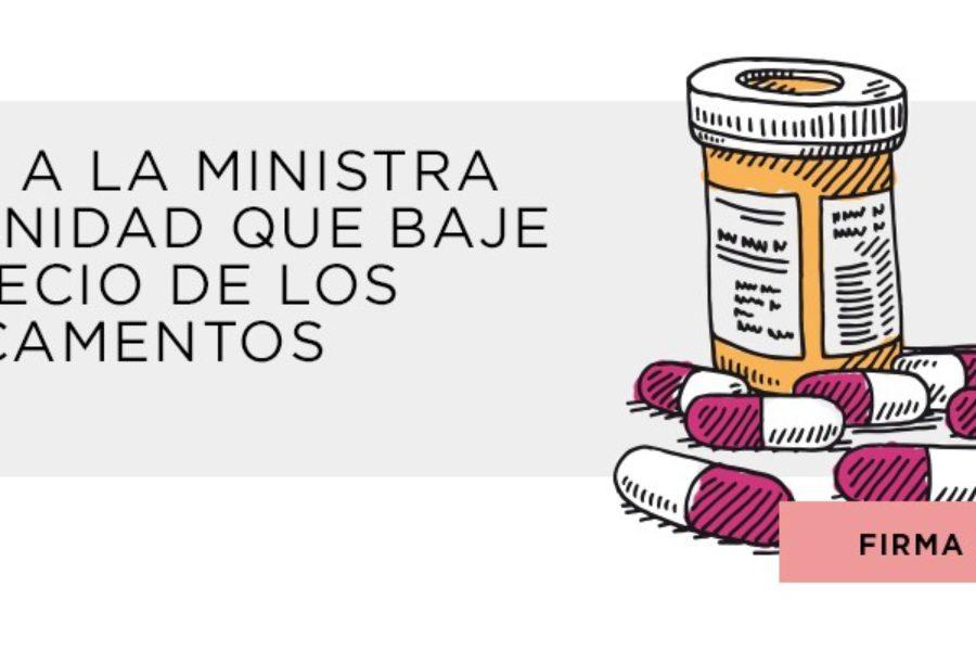 Pedimos a la ministra que reduzca el precio de los medicamentos que salvan vidas