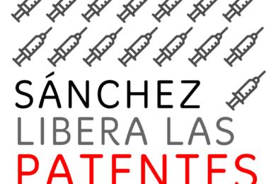 Pedimos a Pedro Sánchez que apoye la suspensión de las patentes Covid-19